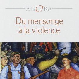 du-mensonge-a-la-violence-001