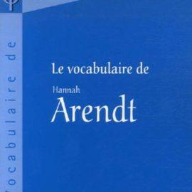 le-vocabulaire-de-hannah-arendt-001