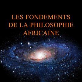 les-fondements-de-la-philosophie-africaine-001